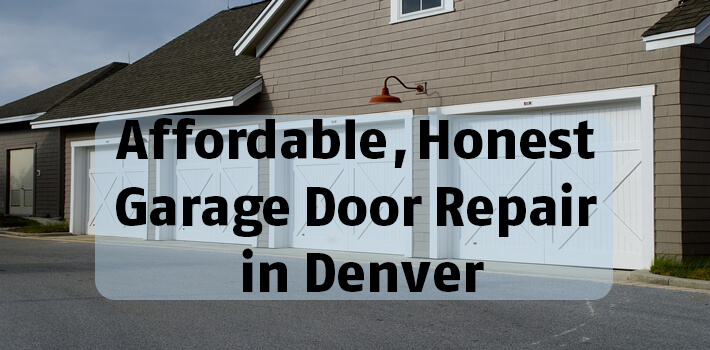 Affordable honest garage door repair in denver north metro garage affordable honest garage door repair in denver solutioingenieria Images